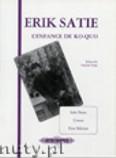 Ok�adka: Satie Erik, Ko-Quo's Childhood (Motherly Advice) for Piano
