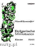 Okładka: Kasandjiev Wassil, Bulgarian Miniatures for Piano, Volume 1