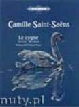 Ok�adka: Saint-Sa�ns Camille, The Swan (Le cygne) from 'Carnival of the Animals' (Vc-Pf)
