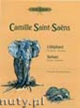 Ok�adka: Saint-Sa�ns Camille, The Elephant and Tortoises for Violoncello or Contrabasso and Piano
