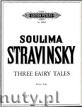 Okładka: Stravinsky Soulima, Three Fairy Tales for Piano