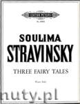 Ok�adka: Stravinsky Soulima, Three Fairy Tales for Piano