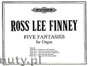 Okładka: Finney Ross Lee, Five Fantasies for Organ - Fantasia No. 5