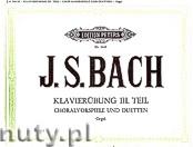 Ok�adka: Bach Johann Sebastian, Klavier�bung, Choralvorspiele und Duetten, Teil III
