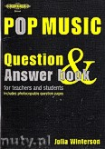 Okładka: Winterson Julia, Pop Music Question & Answer Book forteachers and students (Book)
