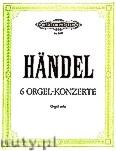 Ok�adka: H�ndel George Friedrich, 6 Organ Concertos Op.4, complete (Org)