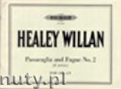 Ok�adka: Willan Healey, Passacaglia & Fugue No.2 in E minor (Org)