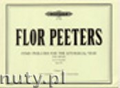 Ok�adka: Peeters Flor, Hymn Preludes for the Liturgical Year Op. 100, Vol. 9 for Organ