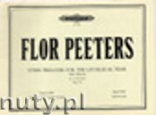 Okładka: Peeters Flor, Hymn Preludes for the Liturgical Year Op. 100 Vol. 22 for Organ