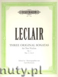 Ok�adka: Leclair Jean-Marie, Three Original Sonatas for Two Violins, Op. 3, Nos. 2, 4, 6