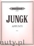 Okładka: Jungk Klaus, Appunti for Flute Op. 55