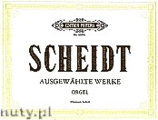 Ok�adka: Scheidt Samuel, Selected Pieces for Organ