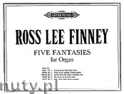 Okładka: Finney Ross Lee, Five Fantasies for Organ - Fantasia No. 3