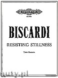 Okładka: Biscardi Chester, Resisting Stillness for 2 Guitars