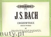 Ok�adka: Bach Johann Sebastian, Organ Works Volume 4 (Org)