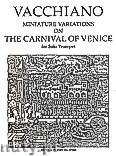 Ok�adka: Vacchiano William, Miniature Variations on The Carnival of Venice for Trumpet Solo