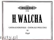 Okładka: Walcha Helmut, Chorale Preludes, Vol. 3