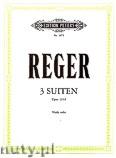 Okładka: Reger Max, 3 Suites, Op. 131d