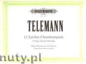 Ok�adka: Telemann Georg Philipp, 12 Easy Chorale Preludes without pedals
