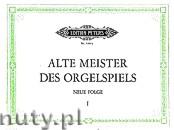 Okładka: Straube Karl, Alte Meister des Orgelspiels, Teil 1