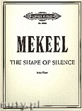 Okładka: Mekeel Joyce, The Shape of Silence for Flute