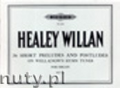 Okładka: Willan Healey, 36 Short Preludes & Postludes on Hymn Tunes for Organ, Vol. 3