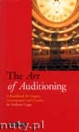 Ok�adka: Legge Anthony, The Art of Auditioning (A handbook for Singers, Accompanists and Coaches) (Book)