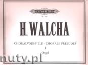 Okładka: Walcha Helmut, Chorale Preludes, Vol. 1