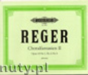 Ok�adka: Reger Max, Choral Fantasies for Organ, Op. 52 No.1, No. 2, No. 3, Vol. 2