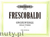 Okładka: Frescobaldi Girolamo, Organ Works, Vol. 1