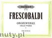 Ok�adka: Frescobaldi Girolamo, Organ Works, Vol. 1