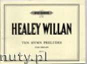 Okładka: Willan Healey, 10 Hymn Preludes für Orgel, Band 1