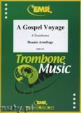 Okładka: Armitage Dennis, A Gospel Voyage - Trombone