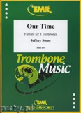 Ok�adka: Stone Jeffrey, Our Time - Trombone