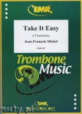 Okładka: Michel Jean-François, Take it Easy - Trombone