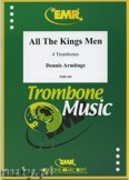 Okładka: Armitage Dennis, All the Kings Men - Trombone