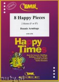 Ok�adka: Armitage Dennis, 8 Happy Pieces - Horn