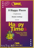 Ok�adka: Armitage Dennis, 8 Happy Pieces - Euphonium