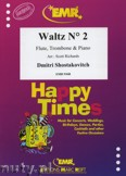 Okładka: Szostakowicz Dymitr, Waltz N° 2 for Flute, Trombone and Piano