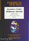 Okładka: Holborne Anthony, Kreutzer Conradin, Intrada / Gebet - BRASS BAND
