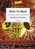 Okładka: Mortimer John Glenesk, Back To Bach - Wind Band