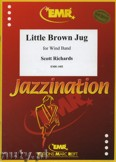 Okładka: Richards Scott, Little Brown Jug - Wind Band