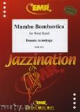 Okładka: Armitage Dennis, Mambo Bombastica - Wind Band