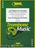 Okładka: Mendelssohn-Bartholdy Feliks, Auf Flügeln des Gesanges - Trombone