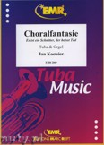 Ok�adka: Koetsier Jan, Choralfantasie for Tuba and Orgel