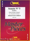 Okładka: Galliard Johann Ernst, Sonata N° 5 in D minor - Oboe
