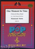 Ok�adka: Hammond Albert, Bettis John, One Moment In Time (Chorus SATB) - BRASS BAND