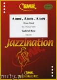 Okładka: Ruiz Gabriel, Amor, Amor, Amor - BRASS BAND