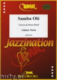 Ok�adka: Noris G�nter, Samba Ol� (Chorus SATB) - BRASS BAND