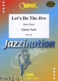 Ok�adka: Noris G�nter, Let's Do The Jive - BRASS BAND